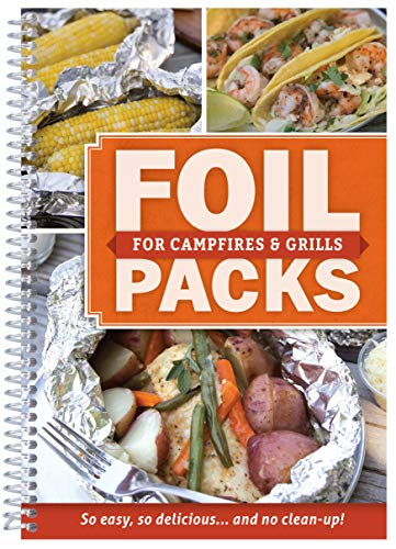 Foil Packs, For Campfires & Grills (English Edition)