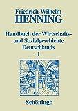 Handbuch der Wirtschafts- und Sozialgeschichte Deutschlands, 3 Bde. in 4 Teilbdn., Bd.1, Deutsche Wirtschaftsgeschichte und Sozialgeschichte im Mittelalter und in der frühen Neuzeit