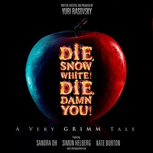 Die, Snow White! Die, Damn You!  Audiolibri
