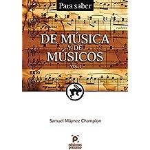 Para Saber. De Música y de Músicos. Vol. 1