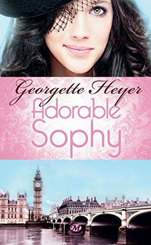 Adorable Sophy par Georgette Heyer