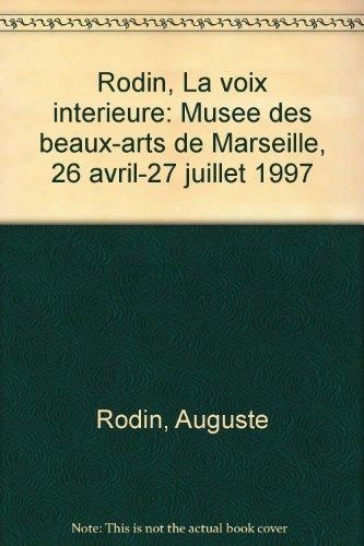 Rodin, la voix intérieure