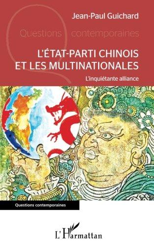 L'Etat-parti chinois et les multinationales
