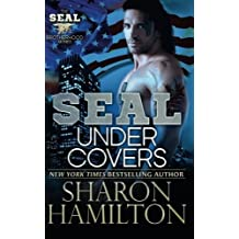 SEAL Under Covers: SEAL Brotherhood Series Book 3 by Sharon Hamilton (2013-08-19)