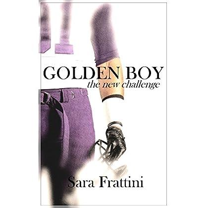 Golden Boy- The New Challenge: Serie Golden Boy - Libro 2