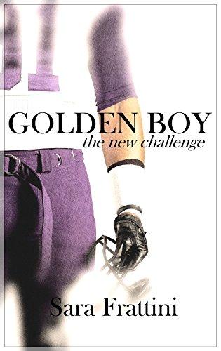 Sara Frattini - Golden boy. The new challenge (2018)