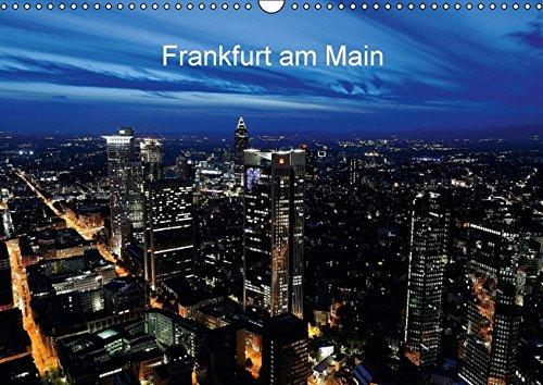 Frankfurt am Main (Wandkalender 2016 DIN A3 quer): Stimmungsvolle und opulente Fotos von Frankfurt am Main. (Monatskalender, 14 Seiten) (CALVENDO Orte)