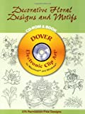 Decorative Floral Designs and Motifs (Dover Electronic Clip Art)