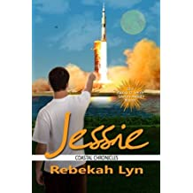Jessie (Coastal Chronicles) (Volume 2) by Rebekah Lyn (2014-05-26)