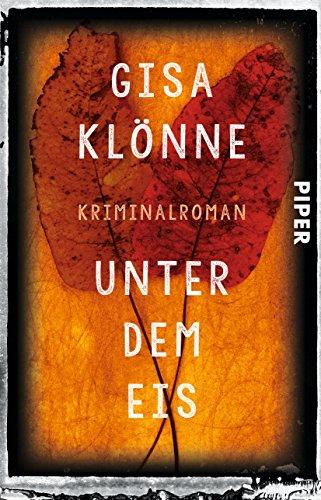 Buchseite und Rezensionen zu 'Unter dem Eis: Kriminalroman (Judith-Krieger-Krimis, Band 2)' von Gisa Klönne