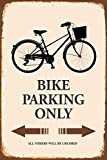 Bike fahrrad Parking only park schild tin sign schild aus blech garage