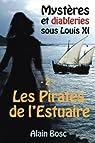 Les pirates de l'estuaire par Bosc