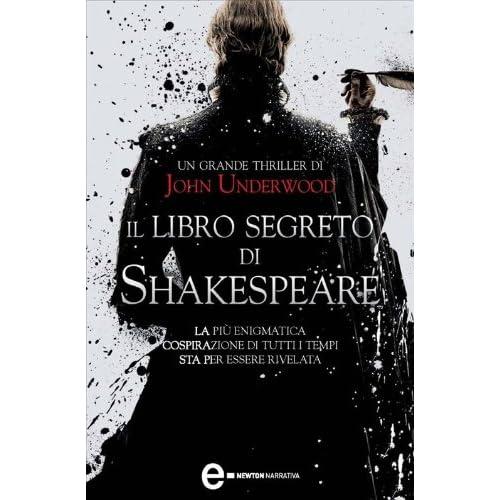 Il Libro Segreto Di Shakespeare (Enewton Narrativa)