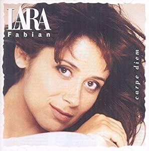 Lara Fabian -  Carpe Diem