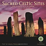 Sacred Celtic Sites 2015 Calendar: And Other Places of Power in Britain and Ireland