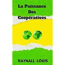 La Puissance des Cooperatives (French Edition)