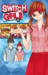 Switch Girl !! Edition simple Tome 15