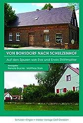 Von Bohsdorf nach Schulzenhof: Auf den Spuren von Eva und Erwin Strittmatter