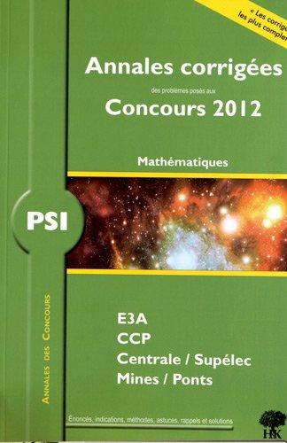 Mathématiques PSI par Guillaume Batog, Vincent Puyhaubert, Collectif