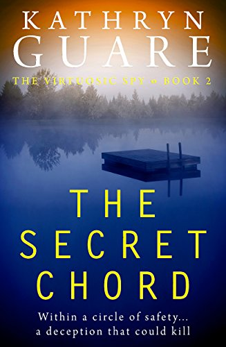 Book cover image for The Secret Chord: The Virtuosic Spy - Book 2