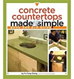 [( Concrete Countertops Made Simple: A Step-By-Step Guide [With DVD] By Cheng, Fu-Tung ( Author ) Paperback Dec - 2008)] Paperback