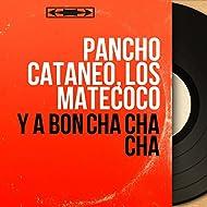 Y a Bon Cha Cha Cha (Mono Version)