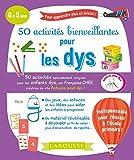 50 activités bienveillantes pour les dys...