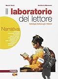 Il laboratorio del lettore. Narrativa-Poesia teatro cinema. LibroLIM. Per Scuole superiori. Con e-book. Con espansione online