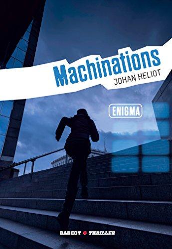 Enigma t.3 - Machinations par Johan Heliot