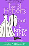 ***Previously released with the title, Mine.Maisy and Hugo worked their way into your hearts in If I Knew Then and What I Know Now, now see the rest of the story in But I Know This.Maisy's reality crashes down on her fantasy as she and Hugo return fr...