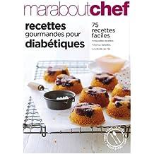 Recettes gourmandes pour diabétiques