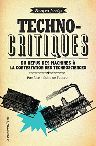 Technocritiques par François Jarrige