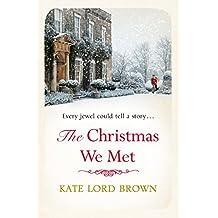 The Christmas We Met (Christmas Fiction)