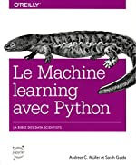 Machine learning avec Python - Collection O'Reilly de Andreas C.MUELLER