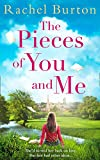 The Pieces of You and Me: The new heartfelt and uplifting love story for 2019 from bestselling author Rachel Burton