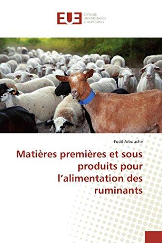 Matières premières et sous produits pour l'alimentation des ruminants