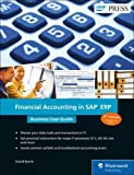Financial Accounting in SAP ERP: Business User Guide (SAP PRESS: englisch)