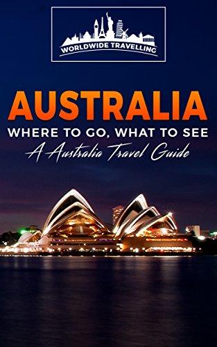australia-where-to-go-what-to-see-a-australia-travel-guide-australiasydneymelbournebrisbaneperthadel