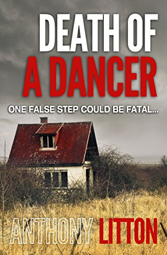Death of a Dancer (Beldon Magna Mysteries Book 3) by [Litton, Anthony]