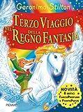 Geronimo Stilton: Terzo Viaggio Nel Regno Della Fantasia by Geronimo Stilton(2007-09-04)