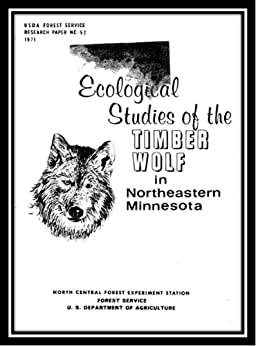 Ecological Studies of the Timber Wolf in Northeastern Minnesota - Fully Illustrated (English Edition) par [Karns, P.D., Mech, L. David, Ream, Robert R.]