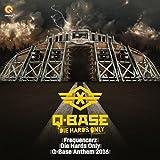 Die Hards Only (Q-Base Anthem 2016)