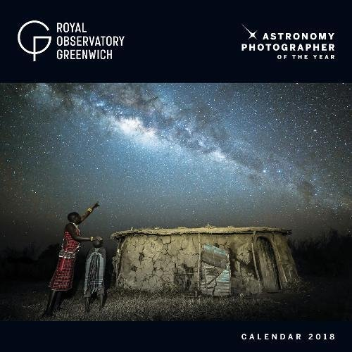 Greenwich Royal Observatory - Astronomy Photographer of the Year Wall Calendar 2018 (Art Calendar) Pdf - ePub - Audiolivre Telecharger