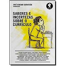 Saberes E Incertezas Sobre O Curriculo (Em Portuguese do Brasil)
