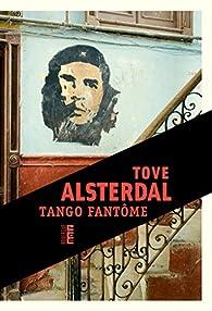 Tango fantôme par Tove Alsterdal