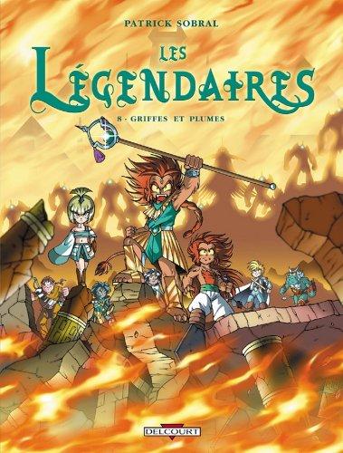 Les Légendaires T08 : Griffes et plumes