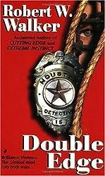 Double Edge by Robert W. Walker (1998-11-01)