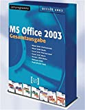 Gesamtausgabe MS Office 2003 - Lernprogramme. 7 CD-ROMs für Windows: Mit Digitalen Seminaren zu Word 2003, Excel 2003, Access 2003, PowerPoint 2003, Outlook 2003