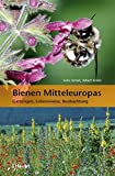 Bienen Mitteleuropas - Felix Amiet, Albert Krebs