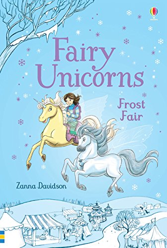 Fairy Unicorns Frost Fair (Young Reading Series 3 Fiction)